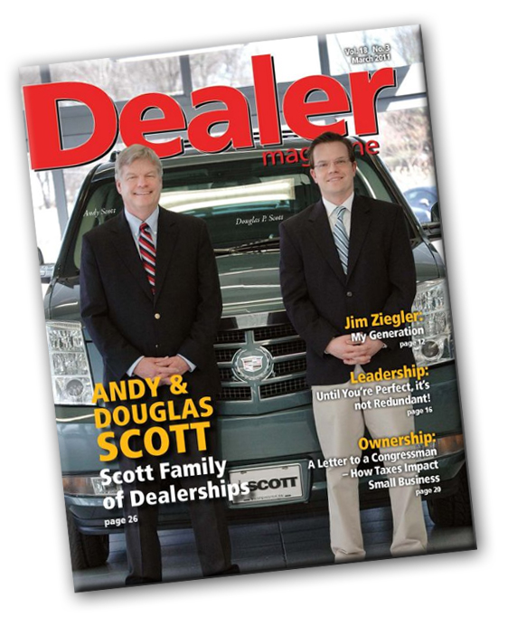 Andy Scott and his son Douglas P. Scott make the cover of Dealer Magazine for their March issue.